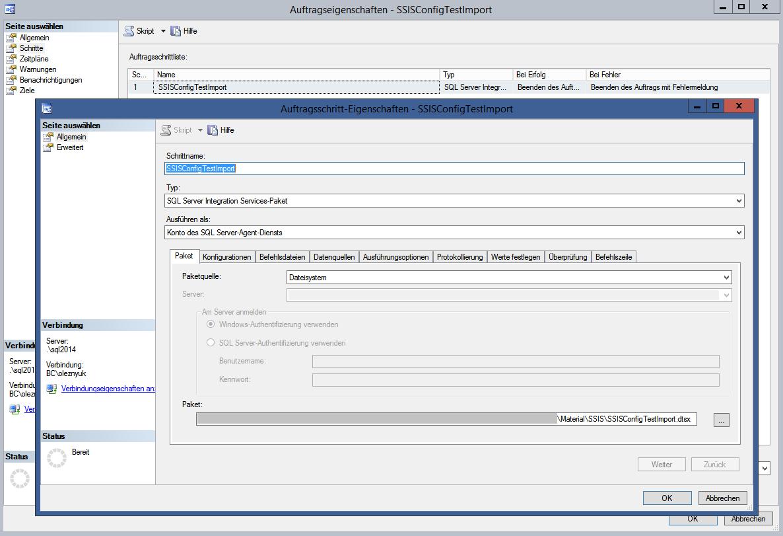 Abbildung 6 SQL Server Agent-Auftrag für den Test des SSIS-Paketes