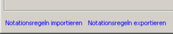Notationsregeln importieren oder exportieren