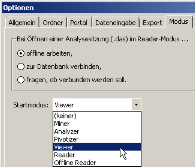 Einstellung des Startmodus (Miner, Analyzer, Pivotizer, Viewer, Reader oder Offline Reader) auf der Registerkarte Modus