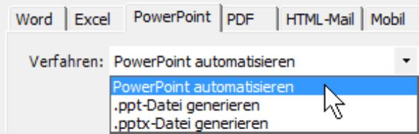 Auswahlmöglichkeiten auf der Registerkarte PowerPoint: PowerPoint automatisieren, .ppt-Datei generieren oder .pptx-Datei generieren