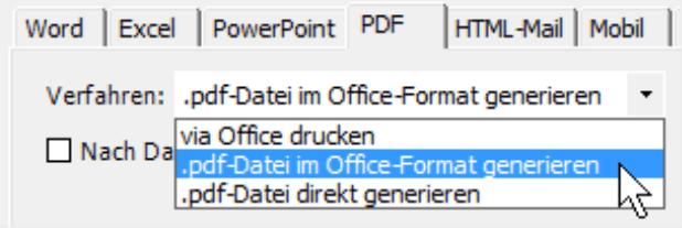 Auswahlmöglichkeiten auf der Registerkarte PDF: via Office drucken, .pdf-Datei im Office-Format generieren oder .pdf-Datei direkt generieren