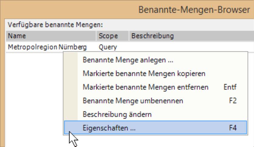 Benannte-Mengen-Browser mit der Auswahl Benannte Menge anlegen, Markierte benannte Mengen kopieren, Markierte benannte Mengen entfernen, Benannte Mengen umbenennen, Beschreibung ändern und Eigenschaften